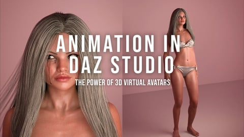 Animation in Daz Studio: The Power of 3D Virtual Avatars
