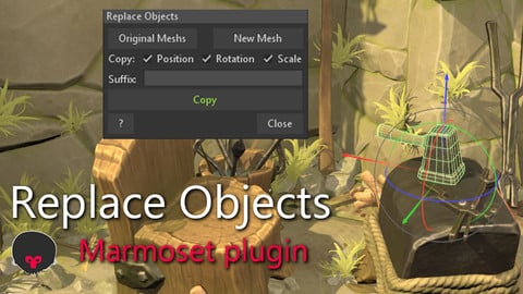 Replace Objects - Marmoset Script