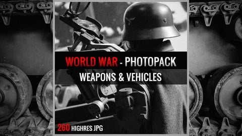 WORLD WAR : WEAPONS & VEHICLES