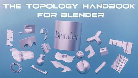 The Topology Handbook for Blender