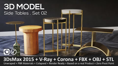 Side Tables . Set 02 - 3D-Model (3ds Max 2015 + Vray + Corona + FBX + STL + Obj)