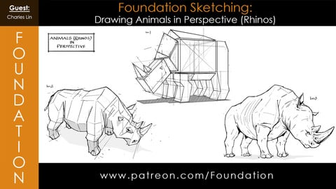 Foundation Art Group: Foundation Sketching - Drawing Animals in Perspective (Rhinos) with Charles Lin