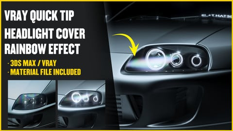 3DS MAX + VRAY TUTORIAL | Car Headlight Rainbow Effect