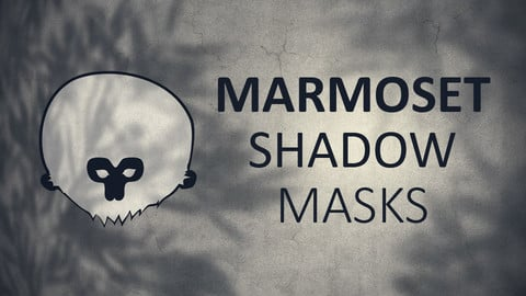 Marmoset Shadow Masks