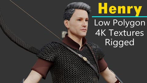 Henry - Realistic Ranger - Archer ( Rigged / Low Polygon / 4K Textures)