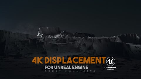 Unreal Engine 4K Rocky Mountains Displacement