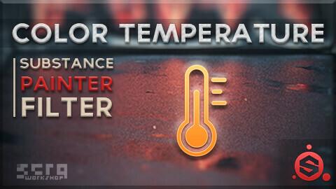 Color Temperature - Substance Painter Filter