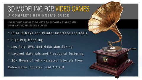 3D Asset Creation for Video Games:  A Complete Beginner's Guide