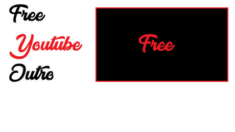 FREE youtube Outro