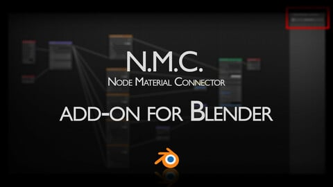 N.M.C. (Node Material Connector) - Blender addon