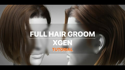 XGEN FULL HAIR GROOMING TUTORIAL (HAIR, EYEBROWS AND EYELASHES)
