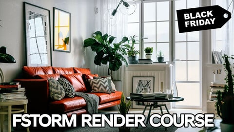 FSTORM RENDER Course