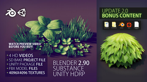 UPDATE 2.0 - Game-ready FOLIAGE / GRASS - Blender, Substance & Unity 2019 HDRP- FULL PROCESS / WORKFLOW (not narrated) + source files (fbx, substance, unitypackage, blend)