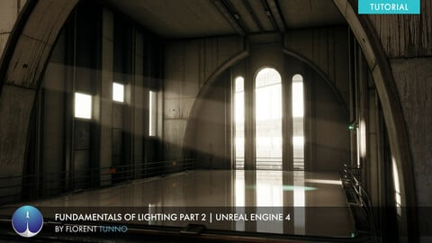 Unreal Engine 4 Lighting Fundamentals Part 2 | Florent Tunno