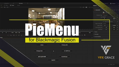 Fusion Script | PieMenu Editor | VFX Grace