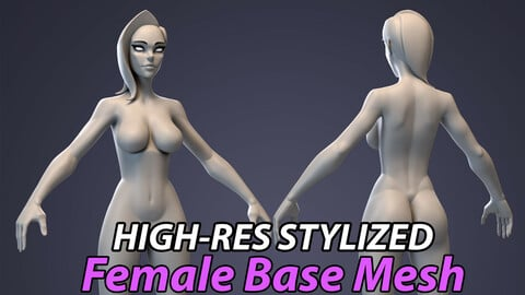 Stylized Female Basemesh - High Res