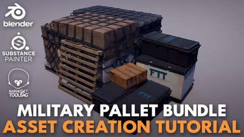 Military Pallet Bundle Creation in Blender & Marmoset