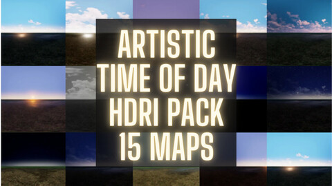 HDRI Pack Full Time of Day 8k Artistic (-60% Exclusive Sale 12$ instead of 30$)