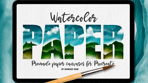 WATERCOLOR PAPER CANVASES FOR PROCREATE