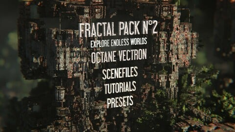 Octane Vectron Fractal PACK N°2 - Tutorials - Cinema 4D & Blender scenes