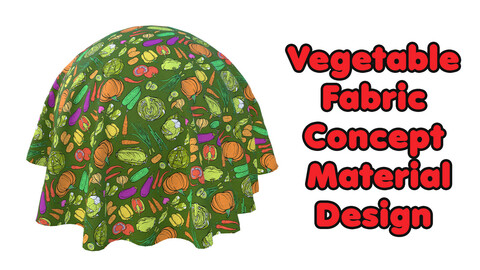 Vegetable Fabric Concept Material Design / Sbsar / Substance Painter