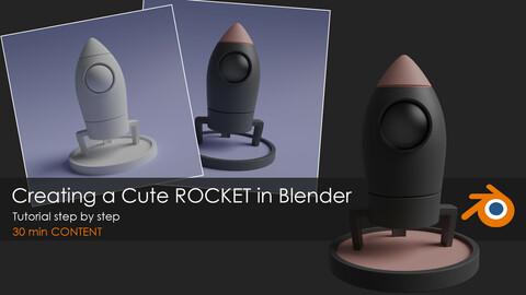 Creating a Cute ROCKET in Blender