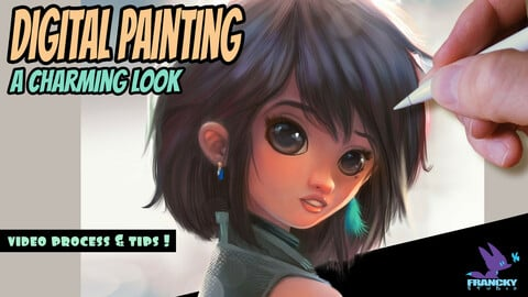 Digital Painting - A charming look - Video process & tips
