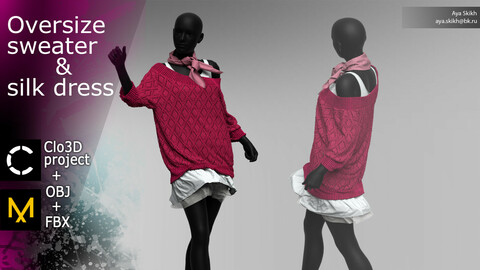 Clo3D project, Marvelous Designer. Oversize sweater & silk dress