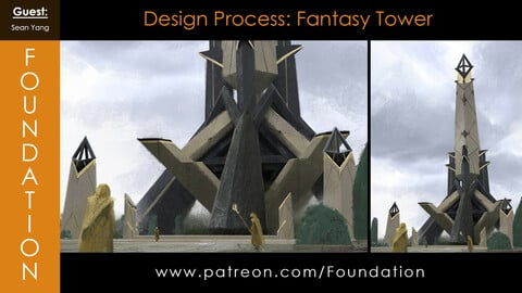 Foundation Art Group - Design Process: Fantasy Tower with Sean Yang