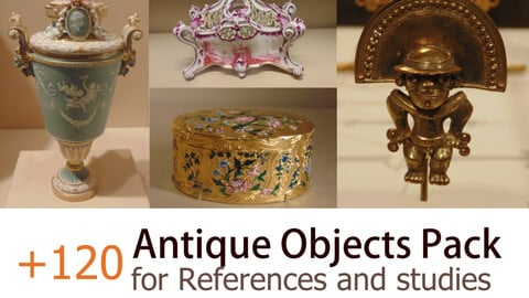 +120 Antique Objects Pack For references and Studies