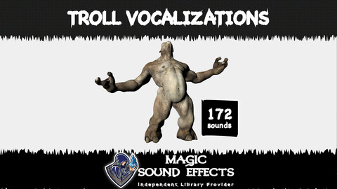 Troll Vocalizations
