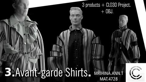 .3. Avant-garde Shirts. Clo3d, Marvelous Designer.