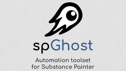 spGhost - Automation toolset for Adobe Substance 3D Painter