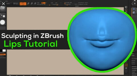 Sculpting Lips in Zbrush Tutorial