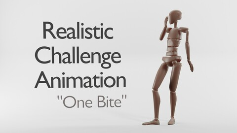 Realistic Animation| One Bite
