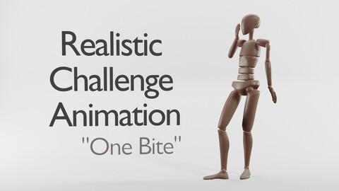 Realistic Animation| One Bite