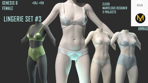 GENESIS 8 FEMALE LINGERIE SET#3: CLO3D, MARVELOUS DESIGNER 3 PROJECTS| +OBJ +FBX