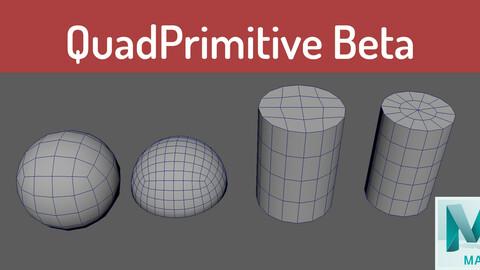 (Maya) QuadPrimitive Beta v1.1