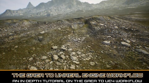 The Gaea to Unreal Engine Workflow