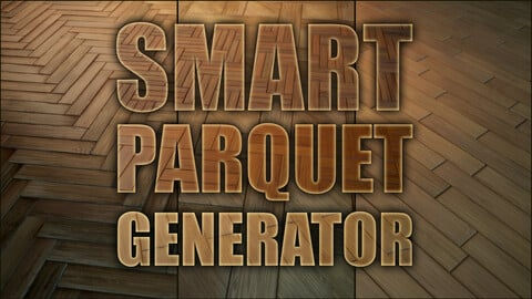 Smart parquet generator