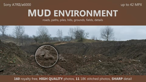 MUD environment - 160HIGH QUALITY photos, up to 18K stitches