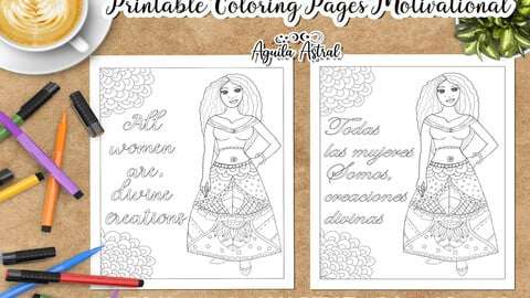 Motivational Printable Coloring Page: All women are, divine creations