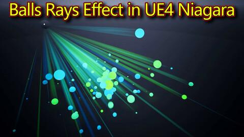 Balls Rays Effect in UE4.26 Niagara