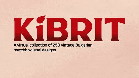 KiBRIT - 250 vintage Bulgarian matchbox designs and 3D models