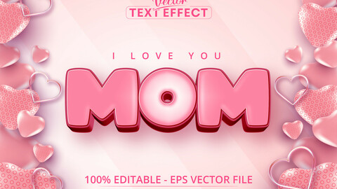 I love you mom text, cartoon style editable text effect on pink color heart balloon background