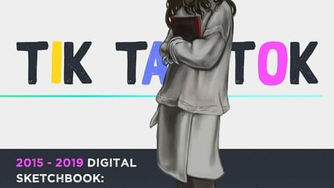 2015-2019 Digital Sketchbook: TIK TAK TOK