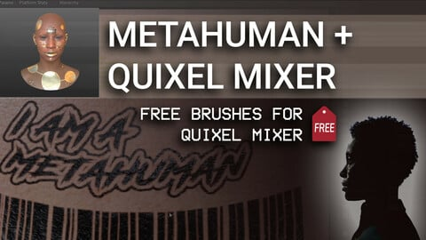 Metahuman to Quixel Mixer and Unreal Engine 4 + Free Brushes