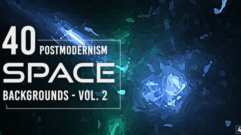40 Postmodernism Space Backgrounds - Vol. 2