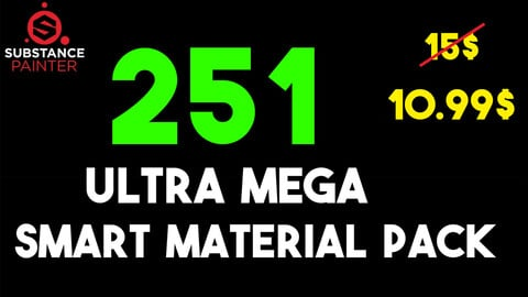 Ultra Mega Smart Material + Sbsar Material Pack ( Limited Time ) 251 pcs / Free Update