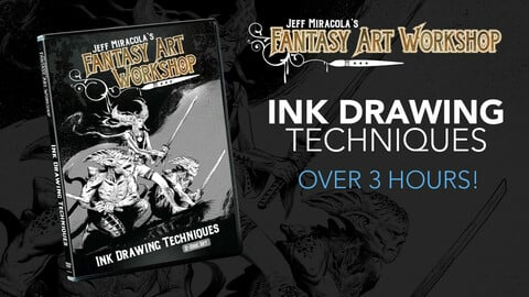 Jeff Miracola's Fantasy Art Workshop Ink Drawing Techniques